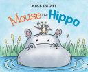 Mouse and Hippo Pdf/ePub eBook