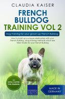 French Bulldog Training Vol 2