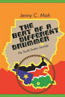 The Beat of a Different Drummer   My South Sudan Journey