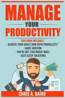 Manage Your Productivity