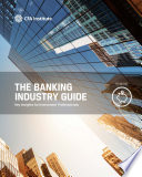 The Banking Industry Guide: Key Insights for Investment Professionals
