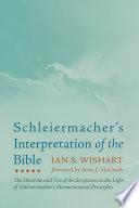 Schleiermacher S Interpretation Of The Bible