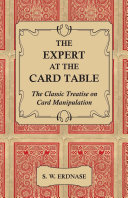Pdf The Expert at the Card Table - The Classic Treatise on Card Manipulation Telecharger