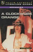 A Guide to A Clockwork Orange