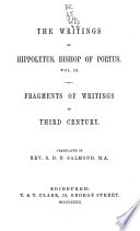 The Writings of Irenaeus: Irenaeus against heresies (cont.) Fragments from the lost writings of Irenaeus