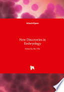 New Discoveries in Embryology