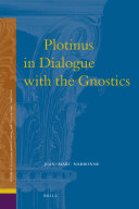 Plotinus in Dialogue with the Gnostics