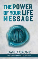 The Power of Your Life Message