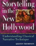Storytelling in the New Hollywood
