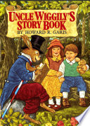 Uncle Wiggily s Story Book
