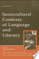 Sociocultural Contexts of Language and Literacy Book