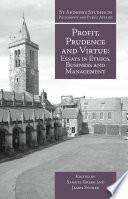 Profit  Prudence and Virtue