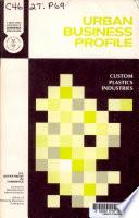 Urban Business Profile  Custom Plastics Industries  1972