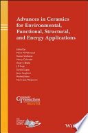 Advances in Ceramics for Environmental  Functional  Structural  and Energy Applications Book