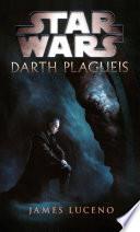 Star Wars - Darth Plagueis