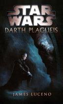 Star Wars - Darth Plagueis Pdf/ePub eBook