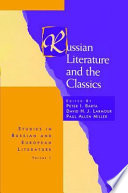 Russian Literature and the Classics