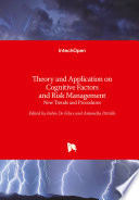 Theory and Application on Cognitive Factors and Risk Management