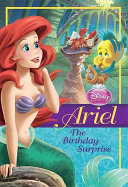 Disney Princess  Ariel  The Birthday Surprise
