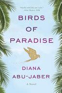 Birds of Paradise: A Novel [Pdf/ePub] eBook