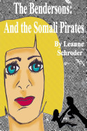 The Bendersons And The Somali Pirates