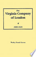 The Virginia Company Of London 1606 1624