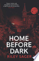 Home Before Dark Book