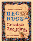 An Introduction to Rag Rugs   Creative Recycling