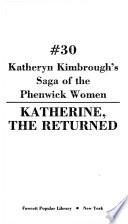 Katherine, the Returned