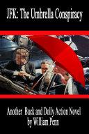 JFK: The Umbrella Conspiracy