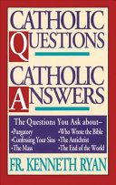 Catholic Questions  Catholic Answers Book