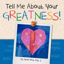 Tell Me about Your Greatness