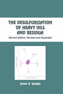 The Desulfurization of Heavy Oils and Residua