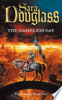 The Nameless Day  Book One of the Crucible Trilogy