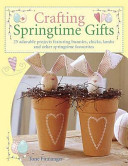 Crafting Springtime Gifts