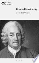 Delphi Collected Works of Emanuel Swedenborg  Illustrated