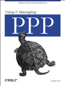 Using and Managing PPP
