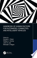 Handbook of Human Factors for Automated  Connected  and Intelligent Vehicles Book