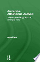 Archetype, Attachment, Analysis
