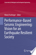 Performance Based Seismic Engineering  Vision for an Earthquake Resilient Society
