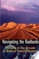 Navigating the Badlands