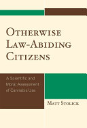 Otherwise Law Abiding Citizens