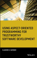 Using Aspect-Oriented Programming for Trustworthy Software Development