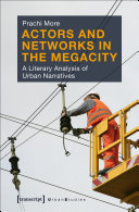 Actors and Networks in the Megacity