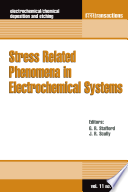 Stress Related Phenomena in Electrochemical Systems