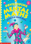 Developing Mental Maths with 7-9 Year Olds