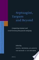 Septuagint Targum And Beyond