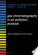 Gas Chromatography In Air Pollution Analysis Book PDF