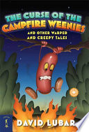 The Curse Of The Campfire Weenies: And Other Warped And ...