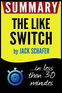 Summary of the Like Switch Book